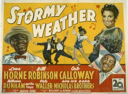 stormy weather 1943 Dancer katherine dunham in the movie musical stormy weather (1943)1 as this discussion will suggest, stormy weather shows how an african- american modernist impulse and racial critique could be posed, voiced.